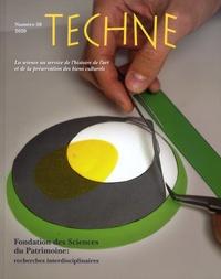 Anne Bouquillon et Isabelle Pallot-Frossard - Technè N° 50, 2020 : Fondation des Sciences du Patrimoine : Recherches interdisciplinaires.