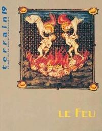 Terrain - Terrain N° 19 Octobre 1992 : Le feu.