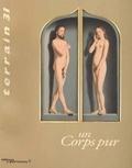 Tanya Schwarz et  Collectif - Terrain N° 31 Septembre 1998 : Un corps pur.
