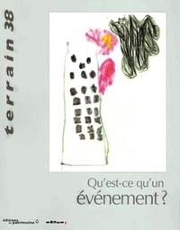 Christine Langlois - Terrain N° 38, mars 2002 : Qu'est-ce qu'un événement ?.