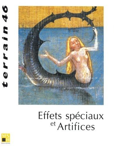 MSH - Terrain N° 46 Mars 2006 : Effets spéciaux et artifices.