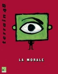 Nicolas Baumard - Terrain N° 48, Février 2007 : La morale.