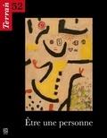 Christine Langlois - Terrain N° 52, Mars 2009 : Etre une personne.