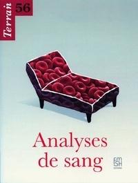 Christine Langlois - Terrain N° 56, Mars 2011 : Analyses de sang.