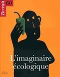 Christine Langlois - Terrain N° 60, Mars 2013 : L'imaginaire écologique.