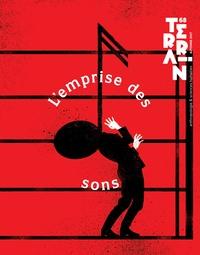 Christine Langlois et Vanessa Manceron - Terrain N° 68, automne 2017 : L'emprise des sons.