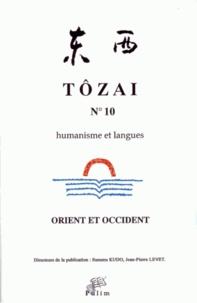 Susumu Kudo et Jean-Pierre Levet - Tôzai N° 10 : Orient et Occident.