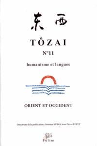 Susumu Kudo et Jean-Pierre Levet - Tôzai N° 11 : Orient et Occident.