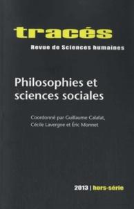 Guillaume Calafat et Cécile Lavergne - Tracés Hors-série 2013 : Philosophie et sciences sociales.