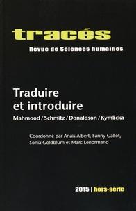 Anaïs Albert et Fanny Gallot - Tracés Hors-série 2015 : Traduire et introduire - Mahmood/Schmitz/Donaldson/Kymlicka.