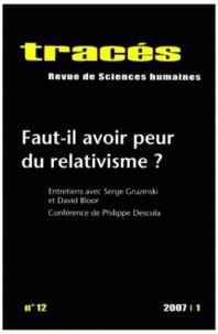 Eric Monnet et Arnaud Fossier - Tracés N° 12, 2007/1 : Faut-il avoir peur du relativisme ?.