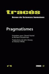 Romain Pudal et Thomas Mondémé - Tracés N° 15, 2008/2 : Pragmatismes.