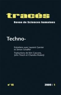 Simon Schaffer et Florence Coste - Tracés N° 16, 2009/1 : Techno-.