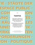 Collectif - Tsantsa N° 21/2016 : Espace public, cohabitation et marginalités : Quelles nouvelles réalités et quels enjeux pour les villes contemporaines ?.