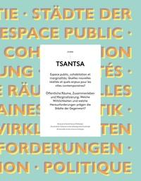 AUTEURS DIVERS, - Tsantsa N° 21/2016 : Espace public, cohabitation et marginalités : Quelles nouvelles réalités et quels enjeux pour les villes contemporaines ?.