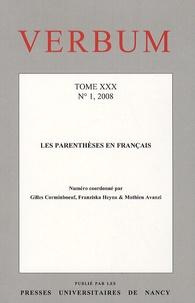Gilles Corminboeuf et Franziska Heyna - Verbum N° 1, 2008; tome 30 : Les parenthèses en français.