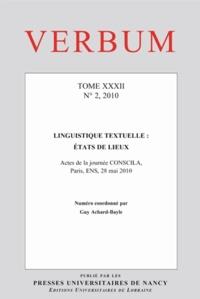 Guy Achard-Bayle - Verbum N° 2, 2010 : Tome XXXII - Linguistique textuelle : états de lieux.