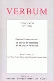 Juan Manuel López Muñoz et Sophie Marnette - Verbum Tome 28 N° 1, 2006 : Le discours rapporté en français médiéval.