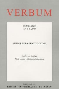 Marie Lammert et Catherine Schnedecker - Verbum Tome 29 N° 3-4, 2007 : Autour de la quantification.