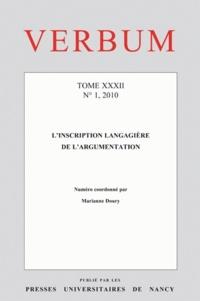 Marianne Doury - Verbum Tome 32 N° 1, 2010 : L'inscription langagière de l'argumentation.