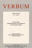 Gilles Corminboeuf et Laure Anne Johnsen - Verbum Tome 36 N° 1, 2014 : Réanalyses, indétermination catégorielle et flou sémantique.