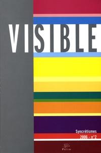 Maria Giulia Dondero et Nanta Novello Paglianti - Visible N° 2, 2006 : Les syncrétismes.