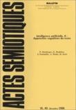 Peter Stockinger et G Deahière - Actes sémiotiques N° 40, décembre 1986 : Intelligence artificielle - Tome 2, Approches cognitives du texte.