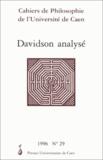 Pascal Engel - Cahiers de philosophie de l'Université de Caen N°29/1996 : Davidson analysé.