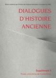 Francis Joannès et Claude Mossé - Dialogues d'histoire ancienne Supplément 5 : La notion d'empire dans les mondes antiques - Bilan historiographique.