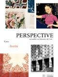 Anne Lafont - Perspective N° 1/2016 : Textiles.