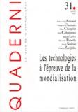 Collectif - Quaderni N° 31 Hiver 1997 : Les technologies à l'épreuve de la mondialisation.