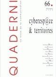 Dominique Boullier et Pierre Musso - Quaderni N° 66 : Cyberesp@ce et territoires.
