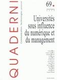 Christine Barats et Georges-Louis Baron - Quaderni N° 69, Printemps 200 : Universités sous influence du numérique et du management.