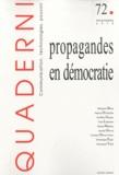 Emmanuel Taïeb - Quaderni N° 72, Printemps 201 : Propagandes en démocratie.