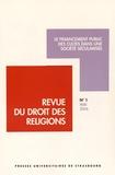 Francis Messner - Revue du droit des religions N° 1, Mai 2016 : Le financement public des cultes dans une société sécularisée.