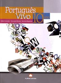 Cidàlia Fernandes et Conceiçao Miranda - Português Vivo - 10e Ano.