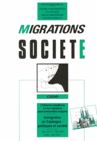 Catherine Wihtol de Wenden et Ricard Zapata-Barrero - Migrations Société Volume 23 N° 134-135 : Immigration en Catalogne : politiques et société.