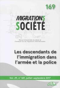 Elyamine Settoul - Migrations Société Volume 29 N° 169, Ju : Les descendants de l'immigration dans l'armée et la police.