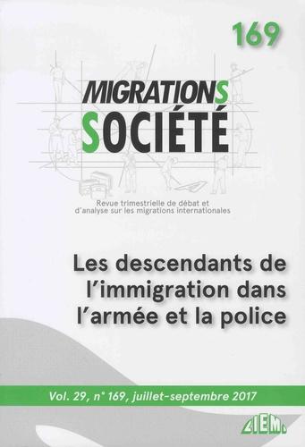 Migrations Société Volume 29 N° 169, Ju Les descendants de l'immigration dans l'armée et la police