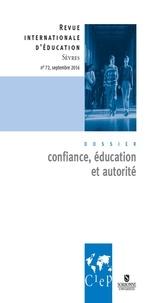 CIEP - Confiance éducation et  autorité - Revue internationale d'éducation Sèvres 72 - Ebook.