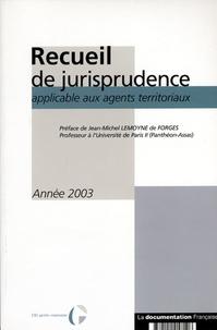 Recueil de jurisprudence applicable aux agents territoriaux - Année 2003.pdf