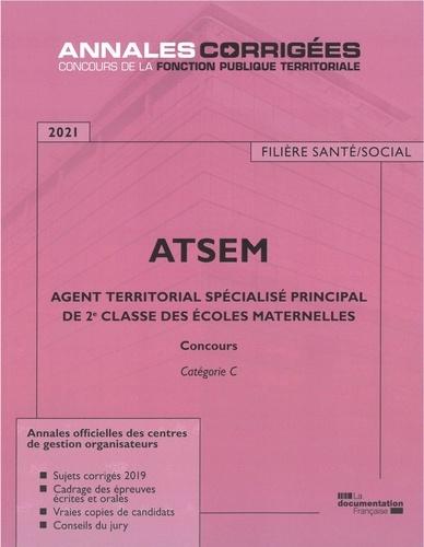 Agent territorial spécialisé principal de 2e classe des écoles maternelles. Concours externe, interne, 3e concours Catégorie C  Edition 2021
