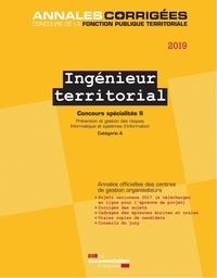 CIG petite couronne - Ingénieur territorial concours spécialités - Tome 2, Prévention et gestion des risques, informatique et systèmes d'information Concours externe et interne catégorie A.