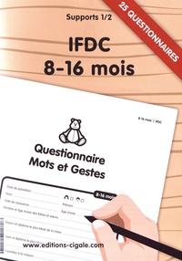 Questionnaire mots et gestes IFDC 8-16 mois - 2 volumes : 25 questionnaires + 25 codages.pdf