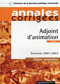 CIGPC - Adjoint d'animation : catégorie C filière animation session 2001-2003.