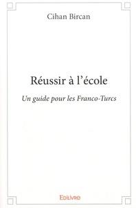 Réussir à lécole - Un guide pour les franco-turcs.pdf