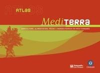 Atlas Mediterra - Agriculture, alimentation, pêche et mondes ruraux en Méditerranée.pdf