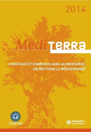 CIHEAM - Mediterra - Logistique et commerce agro-alimentaire, un défi pour la méditerranée.