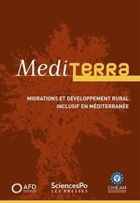 CIHEAM et  Agence Française Développement - Mediterra - Migrations et développement rural inclusif en Méditerranée.