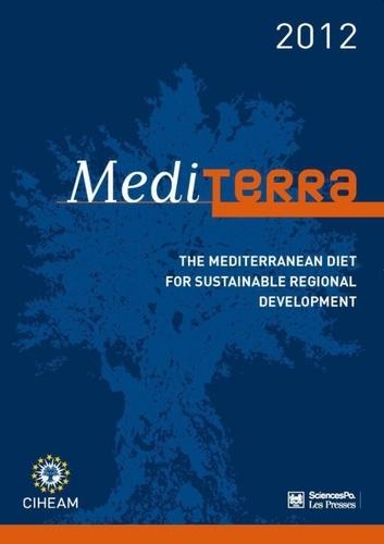 Mediterra. The Mediterranean diet for Sustainable Regional Development  Edition 2012